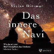 Cover-Bild zu Das innere Navi (Ungekürzt) (Audio Download) von Dittmar, Vivian
