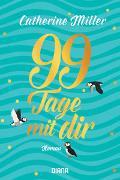 Cover-Bild zu 99 Tage mit dir von Miller, Catherine