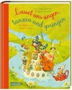 Cover-Bild zu Lasset uns singen, tanzen und springen von Kunert, Almud (Illustr.)