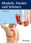 Cover-Bild zu Muskeln, Faszien und Schmerz von Mense, Siegfried