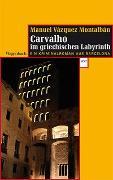 Cover-Bild zu Carvalho im griechischen Labyrinth von Vázquez Montalbán, Manuel