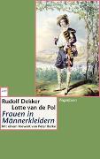 Cover-Bild zu Frauen in Männerkleidern von Dekker, Rudolf