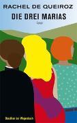 Cover-Bild zu Die drei Marias von de Queiroz, Rachel