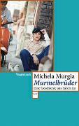 Cover-Bild zu Murmelbrüder von Murgia, Michela