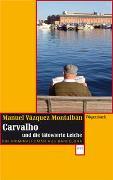 Cover-Bild zu Carvalho und die tätowierte Leiche von Vázquez Montalbán, Manuel