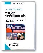Cover-Bild zu Kursbuch Notfallmedizin (eBook) von Genzwürker, Harald (Hrsg.)