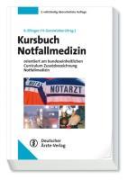 Cover-Bild zu Kursbuch Notfallmedizin von Ellinger, Klaus (Hrsg.)