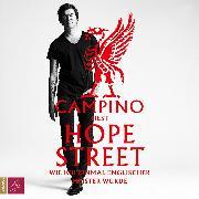 Cover-Bild zu Campino: Hope Street - Wie ich einmal englischer Meister wurde (Ungekürzt) (Audio Download)