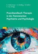 Cover-Bild zu Praxishandbuch Therapie in der Forensischen Psychiatrie und Psychologie (eBook) von Habermeyer, Elmar (Hrsg.)