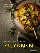 Cover-Bild zu Rezepte aus dem Garten der Zitronen von Vilain, Henrik
