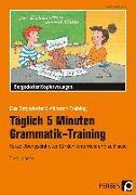 Cover-Bild zu Täglich 5 Minuten Grammatik-Training von Kirschbaum, Klara