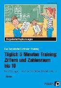 Cover-Bild zu Täglich 5 Minuten Training: Ziffern und ZR bis 10 von Kirschbaum, Klara