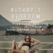 Cover-Bild zu The Bishop's Bedroom (Unabridged) (Audio Download) von Chiara, Piero