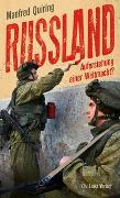 Cover-Bild zu Russland - Auferstehung einer Weltmacht? von Quiring, Manfred