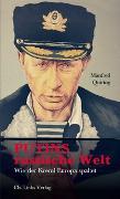 Cover-Bild zu Putins russische Welt von Quiring, Manfred