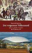 Cover-Bild zu Der vergessene Völkermord von Quiring, Manfred