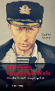 Cover-Bild zu Putins russische Welt (eBook) von Quiring, Manfred