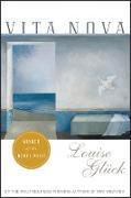 Cover-Bild zu Vita Nova (eBook) von Gluck, Louise