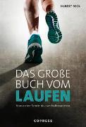 Cover-Bild zu Das große Buch vom Laufen von Beck, Hubert