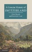 Cover-Bild zu Concise History of Switzerland (eBook) von Church, Clive H.