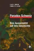 Cover-Bild zu Paradox Schweiz von Church, Clive H.