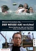 Cover-Bild zu Schwanebeck, Wieland (Hrsg.): DER WEISSE HAI revisited
