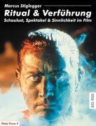 Cover-Bild zu Stiglegger, Marcus: Ritual & Verführung