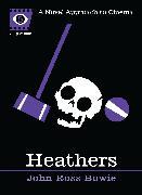 Cover-Bild zu Bowie, John Ross: Heathers