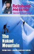 Cover-Bild zu Naked Mountain: Nanga Parbat, Brother, Death, Solitude (eBook) von Messner, Reinhold