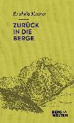 Cover-Bild zu Zurück in die Berge (eBook) von Messner, Reinhold