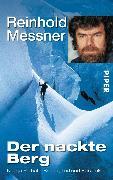 Cover-Bild zu Der nackte Berg (eBook) von Messner, Reinhold