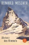 Cover-Bild zu Absturz des Himmels von Messner, Reinhold