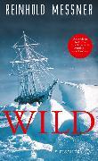 Cover-Bild zu Wild (eBook) von Messner, Reinhold