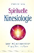 Cover-Bild zu Spirituelle Kinesiologie (eBook) von Finnan, Christiane