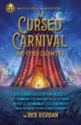 Cover-Bild zu The Cursed Carnival And Other Calamities von Chokshi, Roshani