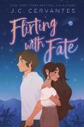 Cover-Bild zu Flirting with Fate (eBook) von Cervantes, J. C.