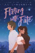 Cover-Bild zu Flirting with Fate von Cervantes, J. C.