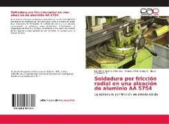 Cover-Bild zu Soldadura por fricción radial en una aleación de aluminio AA 5754 von Guzmán Romero, Elis Efrain