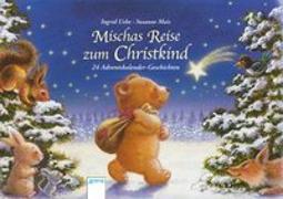 Cover-Bild zu Mischas Reise zum Christkind von Uebe, Ingrid