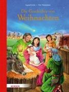 Cover-Bild zu Die Geschichte von Weihnachten von Uebe, Ingrid