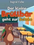 Cover-Bild zu Der kleine Brullbar geht zur Schule (eBook) von Ingrid Uebe, Uebe