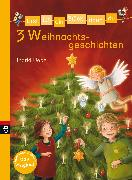 Cover-Bild zu Erst ich ein Stück, dann du - 3 Weihnachtsgeschichten (eBook) von Uebe, Ingrid