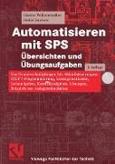 Cover-Bild zu Automatisieren mit SPS Übersichten und Übungsaufgaben (eBook) von Wellenreuther, Günter