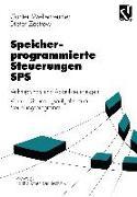Cover-Bild zu Speicherprogrammierte Steuerungen SPS (eBook) von Wellenreuther, Günter