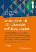 Cover-Bild zu Automatisieren mit SPS - Übersichten und Übungsaufgaben von Wellenreuther, Günter