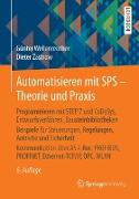 Cover-Bild zu Automatisieren mit SPS - Theorie und Praxis von Wellenreuther, Günter