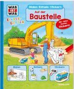 Cover-Bild zu WAS IST WAS Kindergarten Malen Rätseln Stickern Auf der Baustelle von Ehrenreich, Monika
