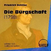 Cover-Bild zu Die Bürgschaft - 1798 (Ungekürzt) (Audio Download) von Schiller, Friedrich