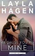 Cover-Bild zu Because You're Mine (The Gallaghers, #3) (eBook) von Hagen, Layla