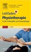 Cover-Bild zu Leitfaden Physiotherapie in der Orthopädie und Traumatologie (eBook) von Fleischhauer, Michael (Hrsg.)